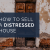 How to Sell a Distressed House